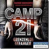 Camp 21 - Grenzenlos gefangen