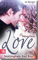 New Year Love – Nottingham Bad Boy