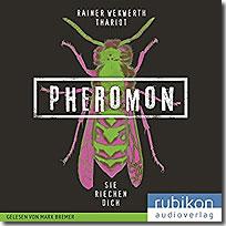 Pheromon - Sie riechen dich (Bd. 1)
