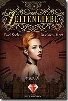"""""""Zeitenliebe: Zwei Seelen in einem Herz"""" (Bd. 2)"""