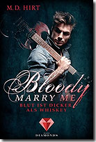 Bloody Marry Me 1: Blut ist dicker als Whiskey (Bd. 1)