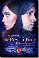 Die Revolution - Die Geschichte von Sin und Miriam