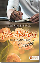 """""""Love Matters - Jarred (Die Campbells Bd. 1)"""""""