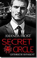 Secret Circle - Gefährliche Sehnsucht (Bd. 2)